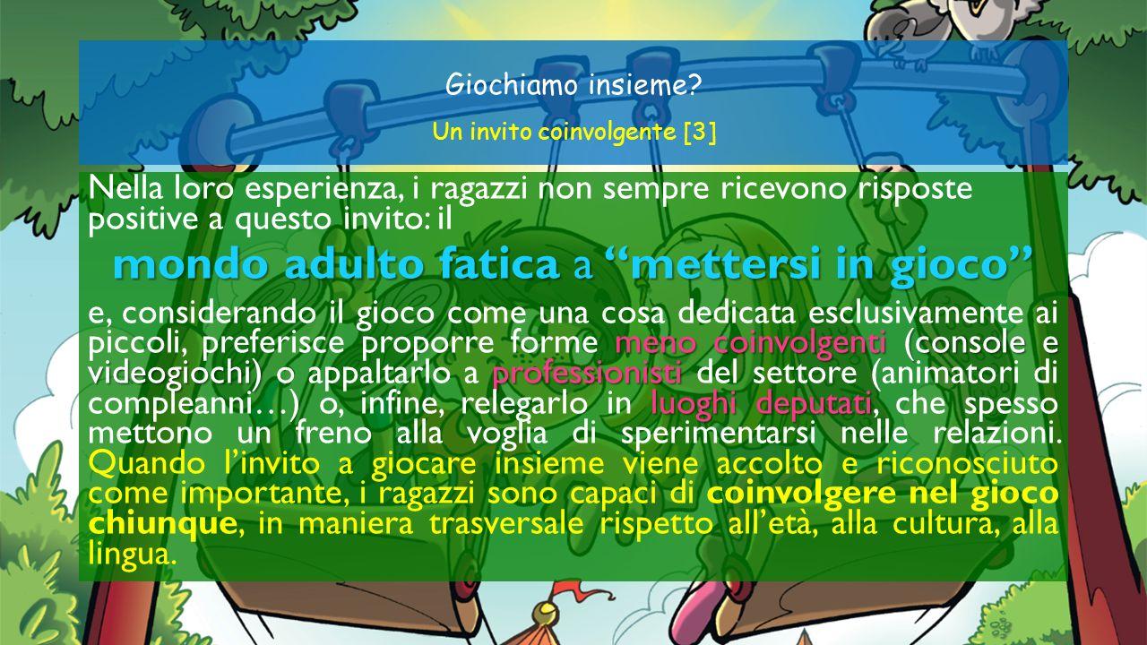 Giochiamo insieme Un invito coinvolgente [3]